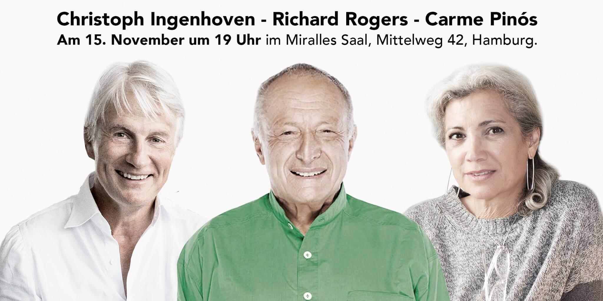 Pinós, Ingenhoven, Rogers
