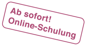 Ab sofort! Online-Schulung